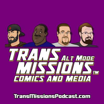 TransMissions Alt Mode: Comics and Media News and Reviews!