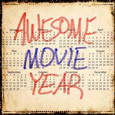 Awesome Movie Year