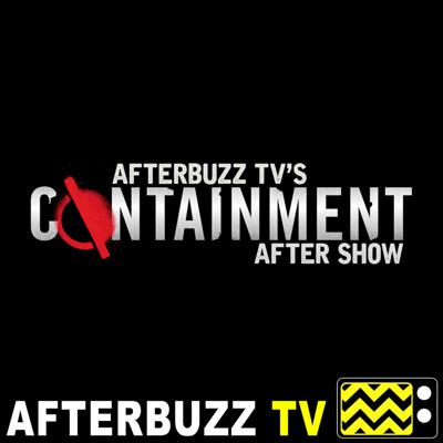 Containment Reviews and After Show