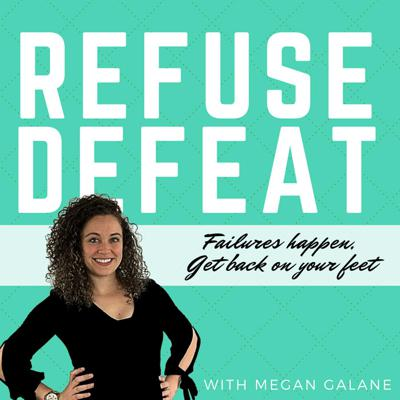 Refuse Defeat with Megan