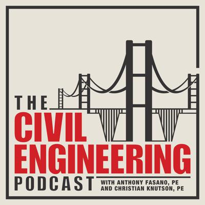 The Civil Engineering Podcast provides engineering career advice and success stories specifically for civil engineers. Civil engineers Anthony Fasano, PE and Christian Knutson, PE host the show and showcase civil engineering projects and professional