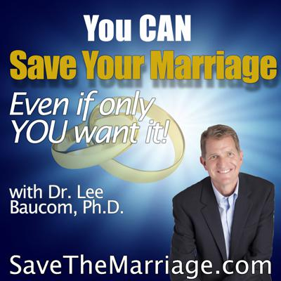Learn how to save your marriage and improve your relationship.  Stop your divorce and restore a loving relationship.  Join Dr. Lee H. Baucom for this impactful podcast that can save your marriage.
