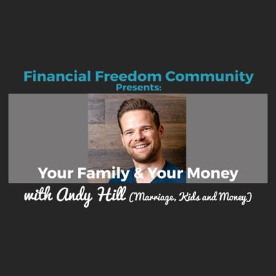 Cover art for Your Family & Your Money with Andy Hill (Marriage, Kids and Money)