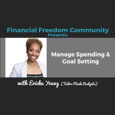 Cover art for Manage Spending & Goal Setting with Ericka Young (Tailor-Made Budgets)