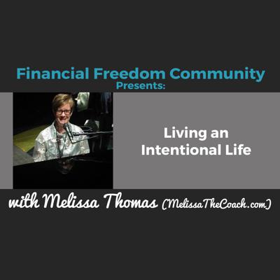 Cover art for Living an Intentional Life with Melissa Thomas (MelissaTheCoach.com)
