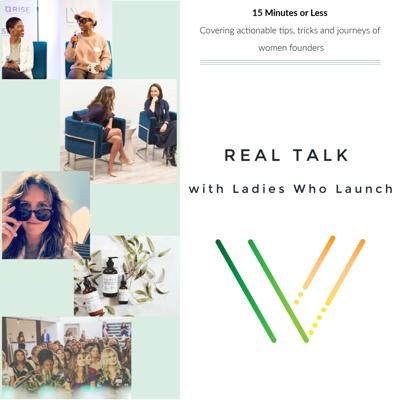 Real Talk with Ladies Who Launch
