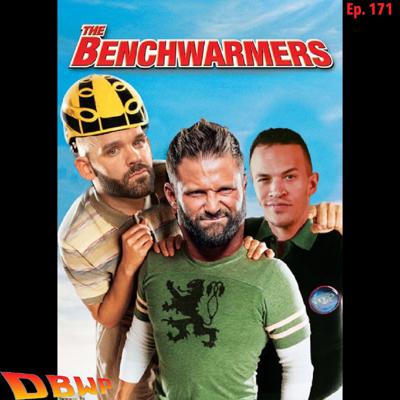 Cover art for The Benchwarmers Ep. 171