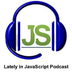 Lately in JavaScript podcast