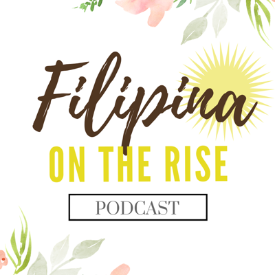 Welcome to Filipina on the Rise Podcast! This podcast aims to promote Filipina excellence world wide by elevating Filipinas in every industry who are doing big things and making an impact! Together, we learn about their journey, tackle some cultural topics as related to being Filipino in the modern day, and give advice to someone pursuing their own excellence. highlight Filipino culture in modern day successes and celebrate what it means to be a Filipina.