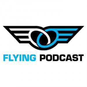 Flying Podcast