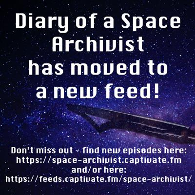 Diary of a Space Archivist: OLD FEED