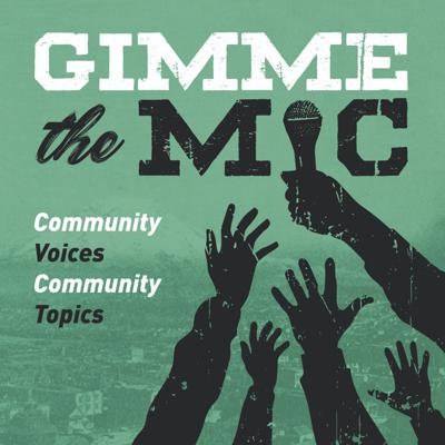 Gimme the Mic Podcast