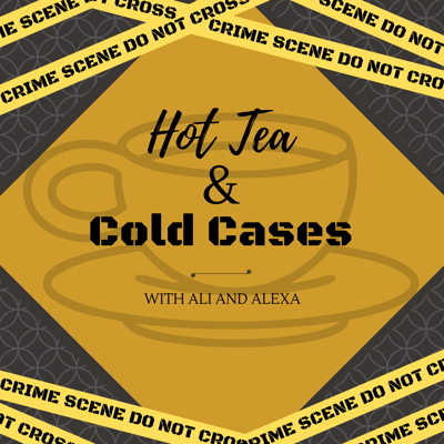 Hot Tea and Cold Cases