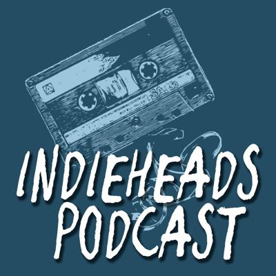 Indieheads Podcast