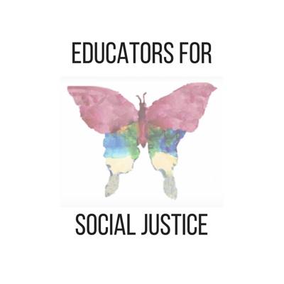 Educators for Social Justice - Podcast Episodes