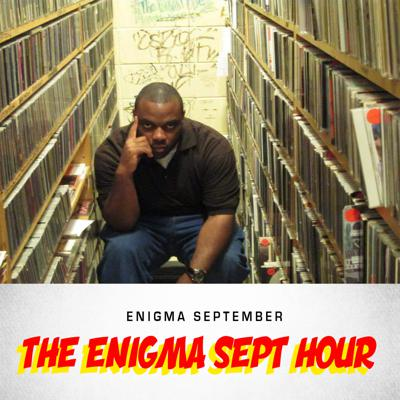 Freedom Train Presents: The Enigma Sept Hour