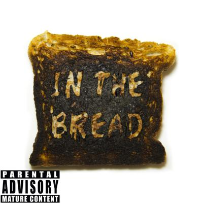In The Bread