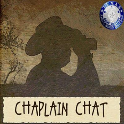 GAME WARDEN CHAPLAIN CHAT