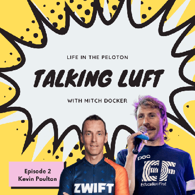 Cover art for Talking Luft! Ep. 2 with Kevin Poulton