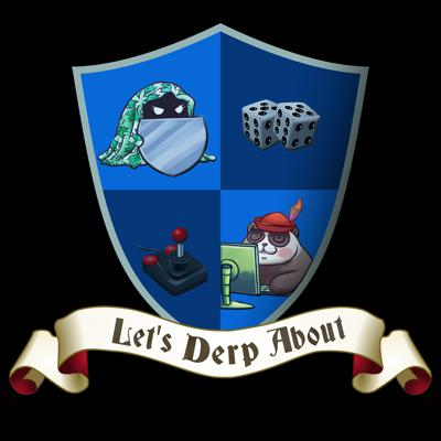 Cover art for Let's Derp About Episode 7 — Evolution of RPGs