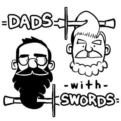 Dads With Swords