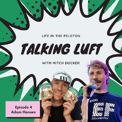 Cover art for Talking Luft! with Adam Hansen. Ep 4.