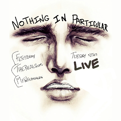 Cover art for Nothing In Particular — 01/03/2018