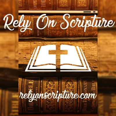 Rely On Scripture