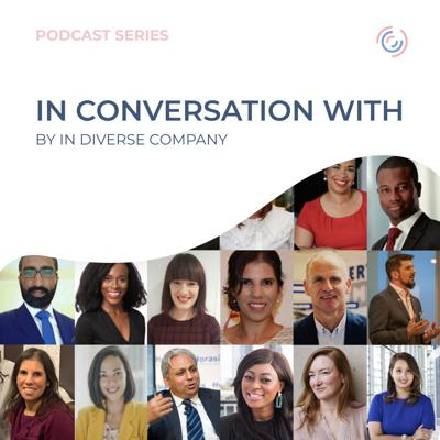 'In Conversation with' is a podcast series in celebration of the fantastic work being actioned in the world of diversity and inclusion. Through hard-hitting topics, sharing of personal experiences and being comfortable with having uncomfortable conversations, In Diverse Company brings a refreshing series of weekly interviews with change champions across the industry. Visit our website www.indiversecompany.com to know more about what we do and how we can help you.
