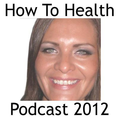 How To Health Podcast