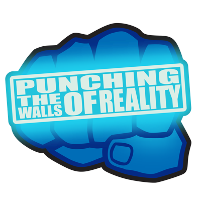 Punching The Walls of Reality
