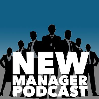 New Manager Podcast