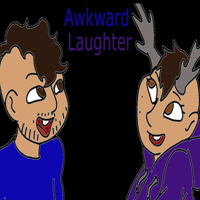 Awkward Laughter Podcast