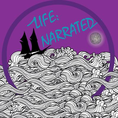 Life Narrated