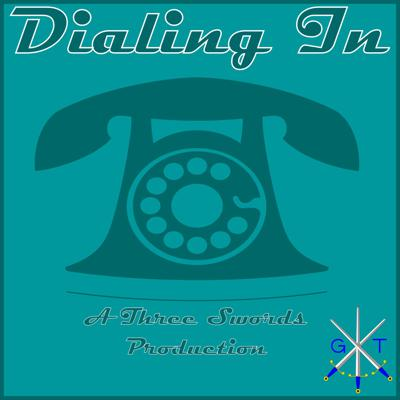 Dialing In