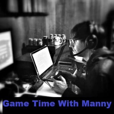 Game Time With Manny