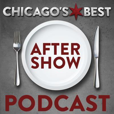 Chicago's Best After Show Podcast