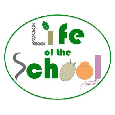 Life of the School Podcast: The Podcast for Biology Teachers