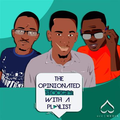 Podcast straight out of Uganda talking about the latest Movies, TV and Music with a pinch of humor! The stooges are Kevin, Moses and Sam! Email: opinionatedstooges@gmail.com