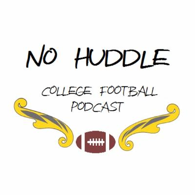 No Huddle College Football Podcast