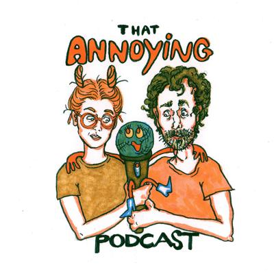 That Annoying Podcast