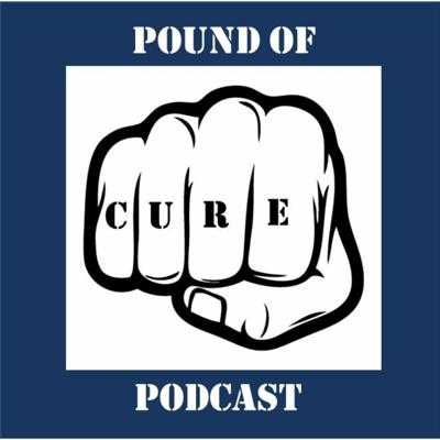 Pound of Cure Podcast