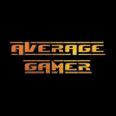 Average Gamer   The Podcast For Gamers By Gamers
