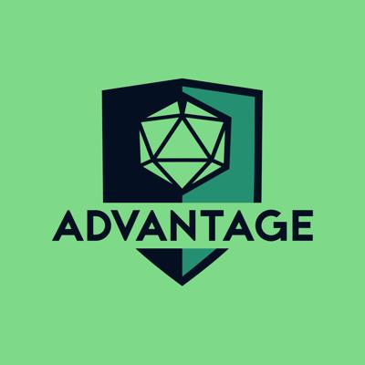 Advantage | A 5e Dungeons & Dragons actual play DnD podcast
