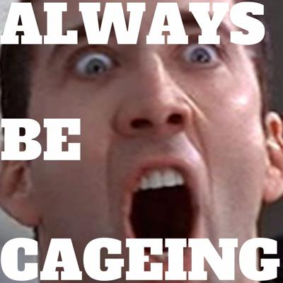 ALWAYS.BE.CAGEING