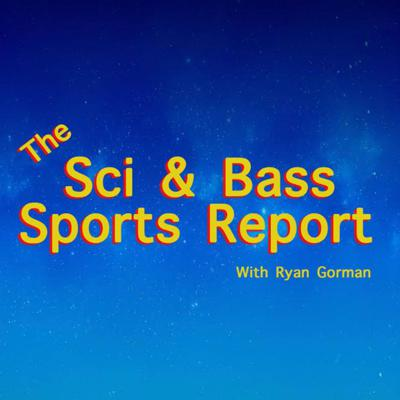 Home of GroupSportsNetwork's award winning podcast The Sci & Bass Sports Report with Ryan Gorman!