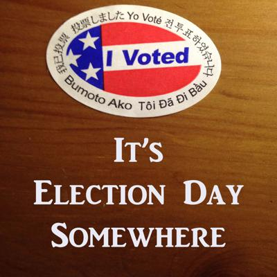 It's Election Day Somewhere