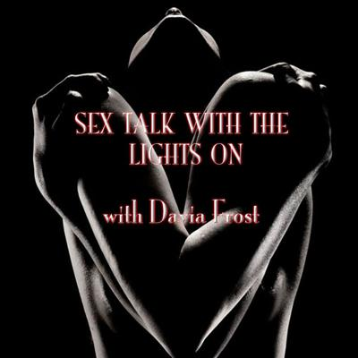 Sex Talk with the Lights On