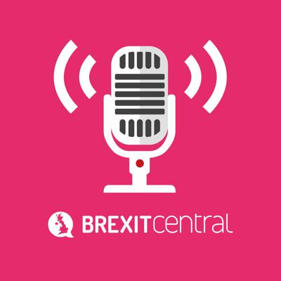 BrexitCentral Podcast