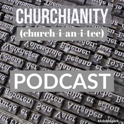 Ever wonder why we do the things we do in the Christian church?  Are you wondering if what your church does is according to the Bible?  Need some meat instead of milk?  Churchianity is for you.  We discuss issues facing the church of today and how we convey the gospel to the world.
